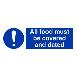 All Food Must Be Covered And Dated - Landscape