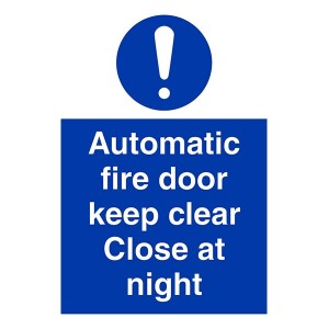Automatic Fire Door Keep Clear Close At Night - Portrait