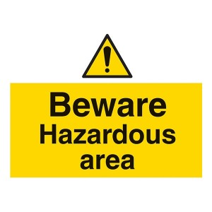 Beware Hazardous Area - Landscape - Large