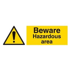Beware Hazardous Area - Landscape