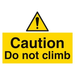 Caution Do Not Climb - Landscape - Large