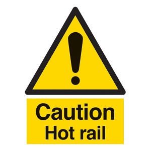 Caution Hot Rail - Portrait