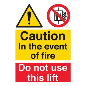 Caution In The Event Of Fire / Do Not Use This Lift - Portrait