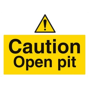 Caution Open Pit - Landscape - Large