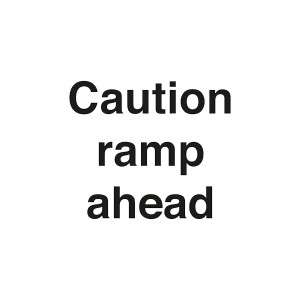 Caution Ramp Ahead - Landscape - Large