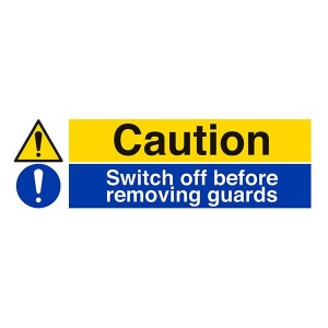 Caution / Switch Off Before Removing Guards - Landscape
