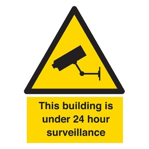 This Building Is Under 24 Hour Surveillance  - Portrait