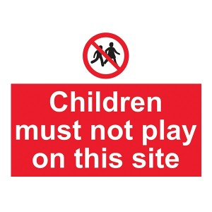 Children Must Not Play On This Site - Landscape - Large