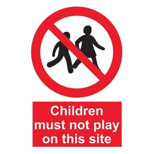 Children Must Not Play On This Site - Portrait