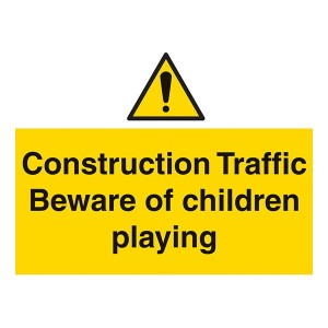 Construction Traffic Beware Of Children Playing - Landscape - Large