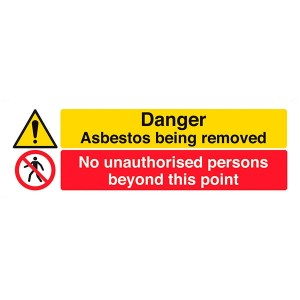 Danger Asbestos Being Removed / No Unauthorised Persons - Landscape