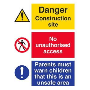 Danger Construction Site / No Unauthorised Acces / Parents Must Warn Children - Portrait