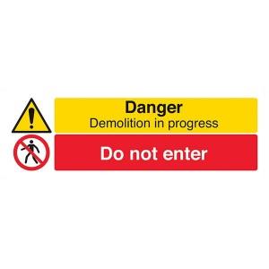 Danger Demolition In Progress / Do Not Enter - Landscape