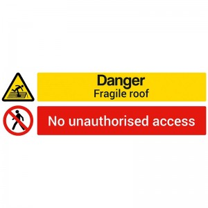 Danger Fragile Roof / No Unauthorised Access - Landscape