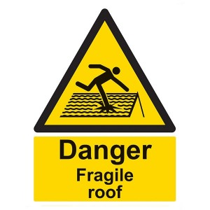Danger Fragile Roof - Portrait