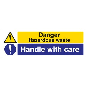 Danger Hazardous Waste / Handle With Care - Landscape