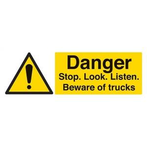 Danger Stop. Look. Listen. Beware Of Trucks - Landscape