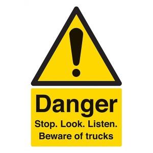 Danger Stop. Look. Listen. Beware Of Trucks - Portrait