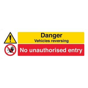 Danger Vehicles Reversing / No Unauthorised Entry - Landscape