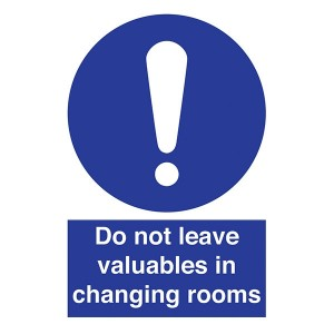Do Not Leave Valuables In Changing Rooms - Portrait