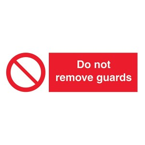 Do Not Remove Guards - Landscape