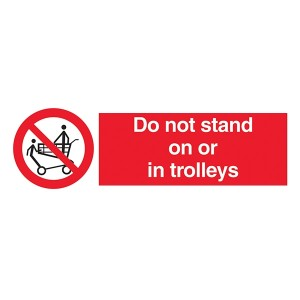 Do Not Stand On Or In Trolleys - Landscape