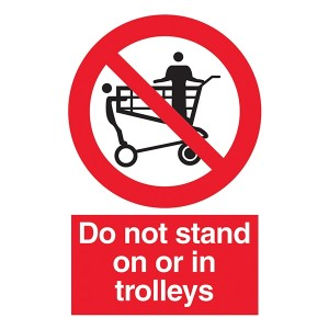 Do Not Stand On Or In Trolleys - Portrait