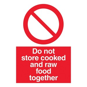 Do Not Store Cooked And Raw Food Together - Portrait