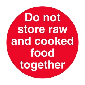 Do Not Store Raw And Cooked Food Together - Square