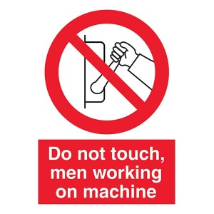 Do Not Touch, Men Working On Machine - Portrait