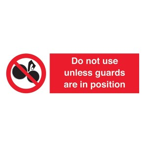 Do Not Use Unless Guards Are In Position - Landscape