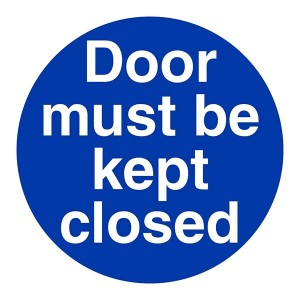 Door Must Be Kept Closed - Square