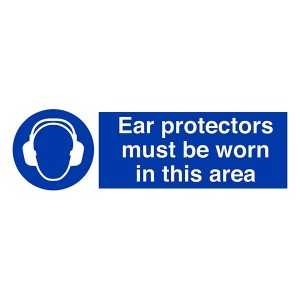 Ear Protectors Must Be Worn In This Area - Landscape