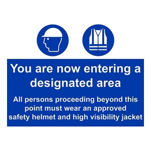 Designated Area - All Persons Must Wear Safety Helmets And Visibility Jackets - Landscape - Large