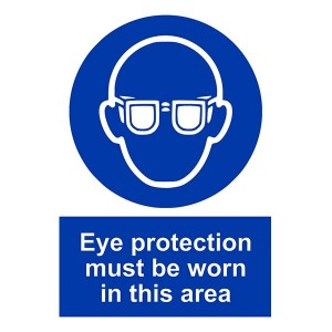 Eye Protection Must Be Worn In This Area - Portrait