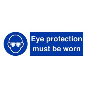 Eye Protection Must Be Worn - Landscape
