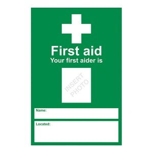 First Aid - Your First Aider Is - Portrait
