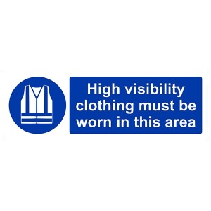 High Visibility Clothing Must Be Worn In This Area - Landscape