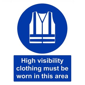 High Visibility Clothing Must Be Worn In This Area - Portrait