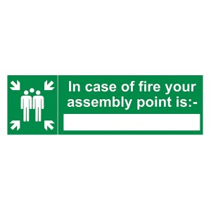 In Case Of Fire Your Assembly Point Is - Landscape