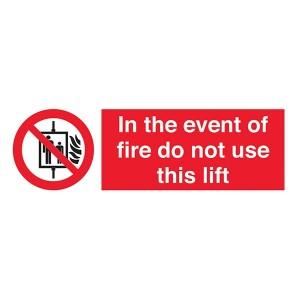 In The Event Of Fire Do Not Use This Lift - Landscape