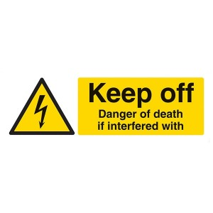 Keep Off Danger Of Death If Interfered With - Landscape