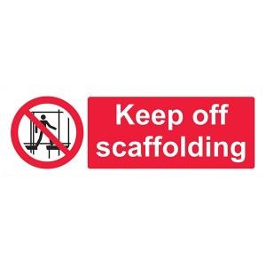 Keep Off Scaffolding - Landscape