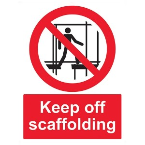 Keep Off Scaffolding - Portrait