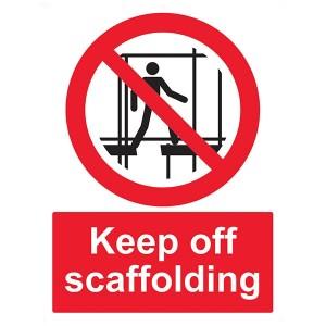 Keep Off Scaffolding - Portrait