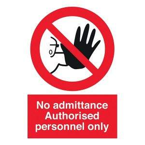 No Admittance - Authorised Personnel Only - Portrait