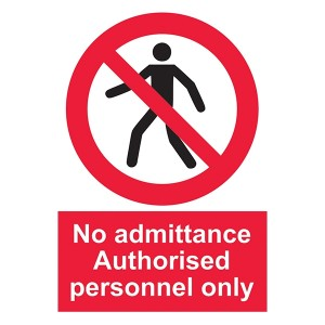 No Admittance - Authorised Personnel Only With Man - Portrait