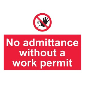 No Admittance Without A Work Permit - Landscape - Large