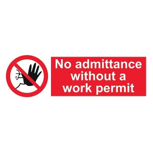 No Admittance Without  A Work Permit - Landscape