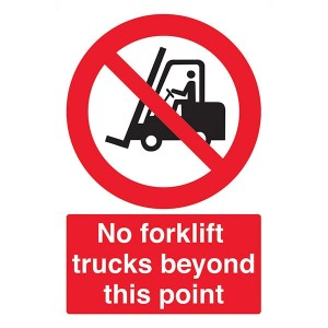 No Forklift Trucks Beyond This Point - Portrait